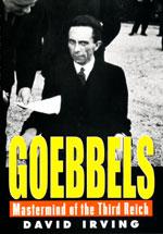 Goebbels. Mastermind of the Third Reich