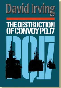 The Destruction of Convoy PQ-17