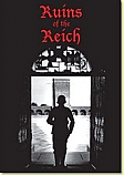 DVD: Ruins of the Reich (four hours)