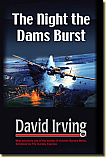 The Night the Dams Burst