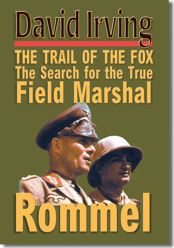 ROMMEL: The Trail of the Fox (hardback)