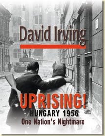 Uprising! Hungary 1956: One Nation's Nightmare