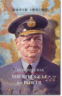 Churchill's War, vol i: The Struggle for Power