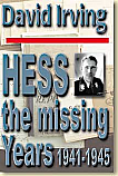 Hess: The Missing Years 1941-1945